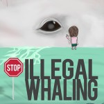 Illegal Whaling Campaign Poster